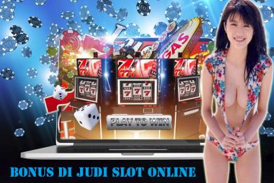 Bonus di Judi Slot Online