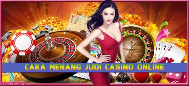 Cara Menang Judi Casino Online